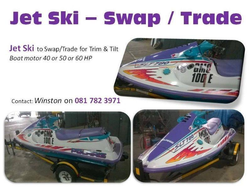 Jet Ski for SALE or to SWAP/TRADE